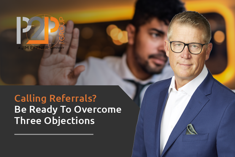 Calling referrals and prospects