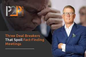 Three Dealbreaks That Spoil Fact Finding Meetings